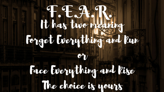 Fear meaning quote