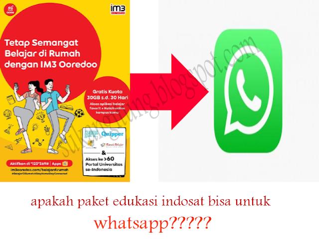 apakah paket edukasi indosat bisa untuk whatsapp? ini jawbannya!