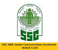 SSC KKR Junior Conservation Assistant Admit Card