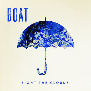 BOAT - Fight The Clouds