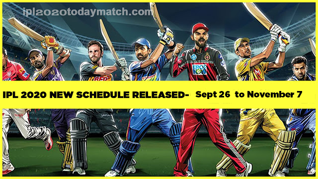 Ipl 2020 new schedule September to November 2020 | ipl 2020 new fixtures | Ipl New Schedule | Ipl schedule pdf