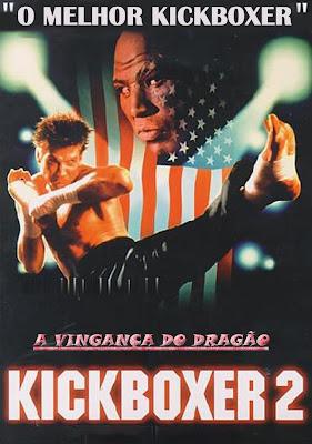 Kickboxer%2B2%2B %2BA%2BVingan%25C3%25A7a%2Bdo%2BDrag%25C3%25A3o Download Kickboxer 2: A Vingança do Dragão   DVDRip Dublado Download Filmes Grátis
