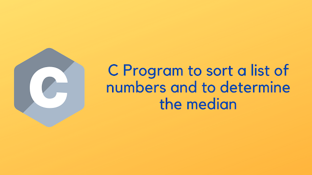 C program to sort a list of numbers and to determine the median