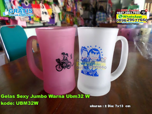 Gelas Sexy Jumbo Warna Ubm32 W