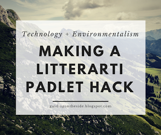 Litterarti App for Green Initiatives (plus a padlet hack for younger students)