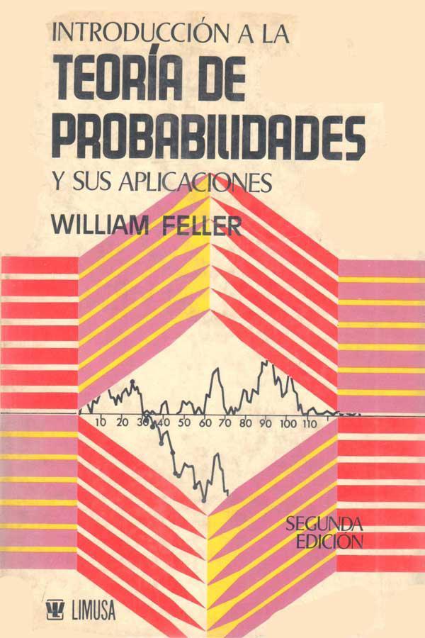 Introducción a la teoría de probabilidades y sus aplicaciones, Volumen II – William Feller