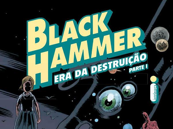 Resenha: Black Hammer - Era Da Destruição - Parte 1 - Vol #3