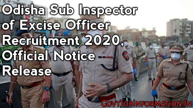 Odisha Sub Inspector of Excise Recruitment 2020: Apply Online For  34 Posts
