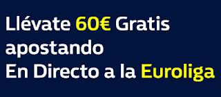 william hill 60€ en Apuestas Gratis apostando a los Playoffs de la Euroliga hasta 20 abril