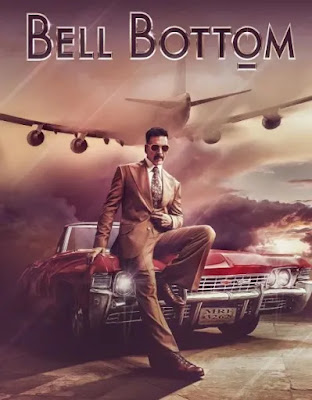 Bell Bottom First look, Bell Bottom Poster, Bell Bottom First look out