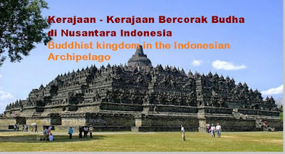Buddhist kingdom in the Indonesian Archipelago