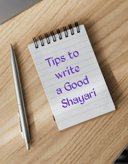 Tips to write shayari