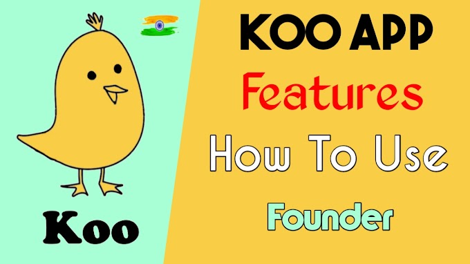 How To Use Koo App - Features, Founder | Koo App.
