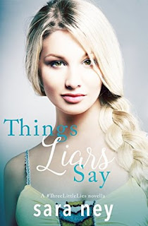 Things Liars Say by Sara Ney