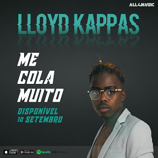 Lloyd Kappas-Me cola muito [guetto zouk] 2016