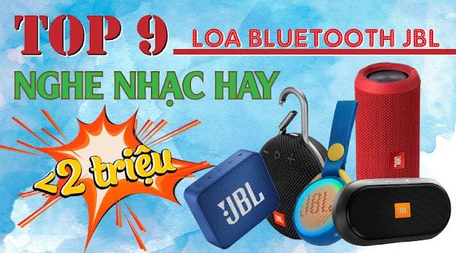 Load ngay 9 Loa bluetooth JBL nghe nhạc hay giá dưới 2 triệu