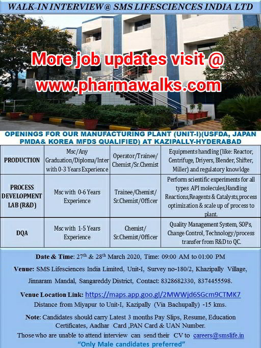 SMS Pharmaceuticals walk-in interview for Freshers and Experienced candidates on 27th & 28th Mar' 2020