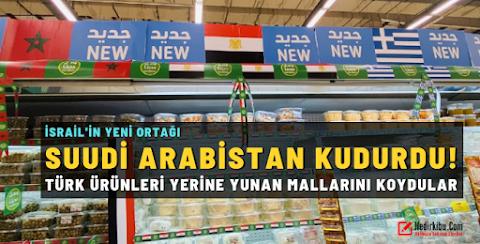 Suudi Arabistan Türkiye'ye Boykot Uygulamasını Genişletiyor!