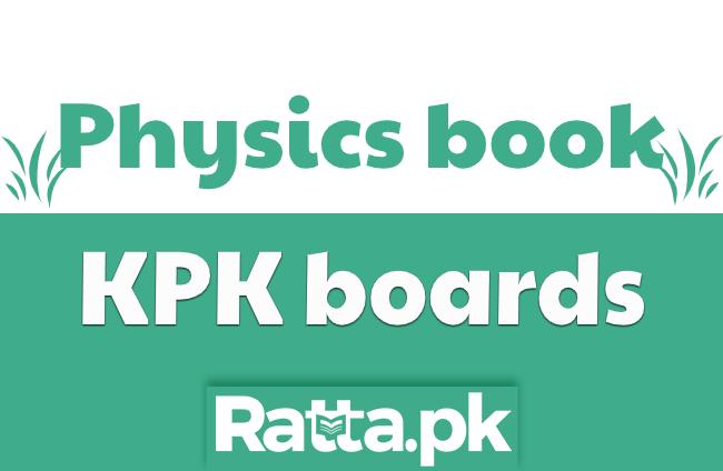 2ndYear Physics Text Book KPK Board pdf Download - 11th Physics