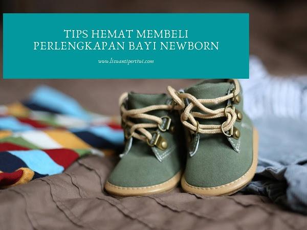 Tips Hemat Membeli Perlengkapan Bayi Newborn