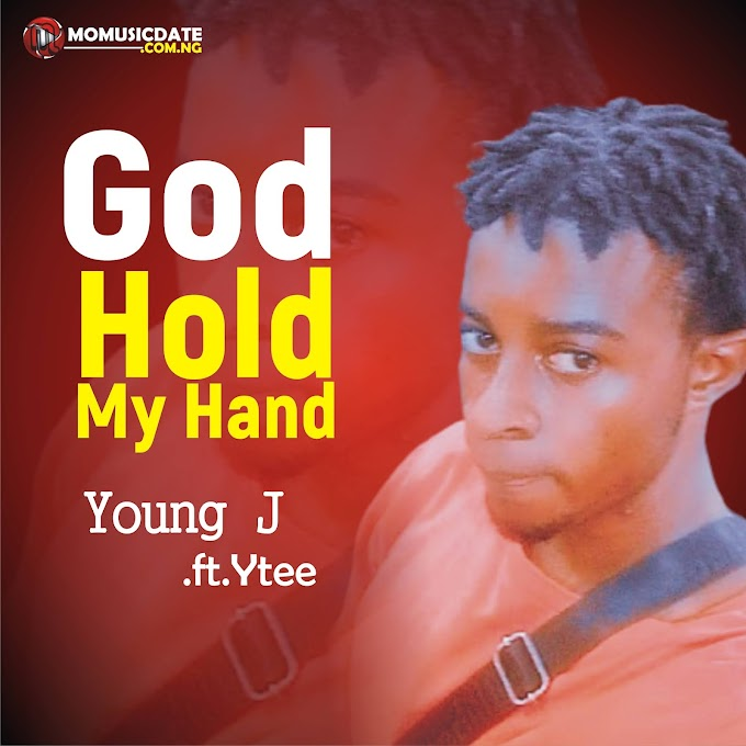 [Music] God Hold My Hand - Young J Feat. Ytee