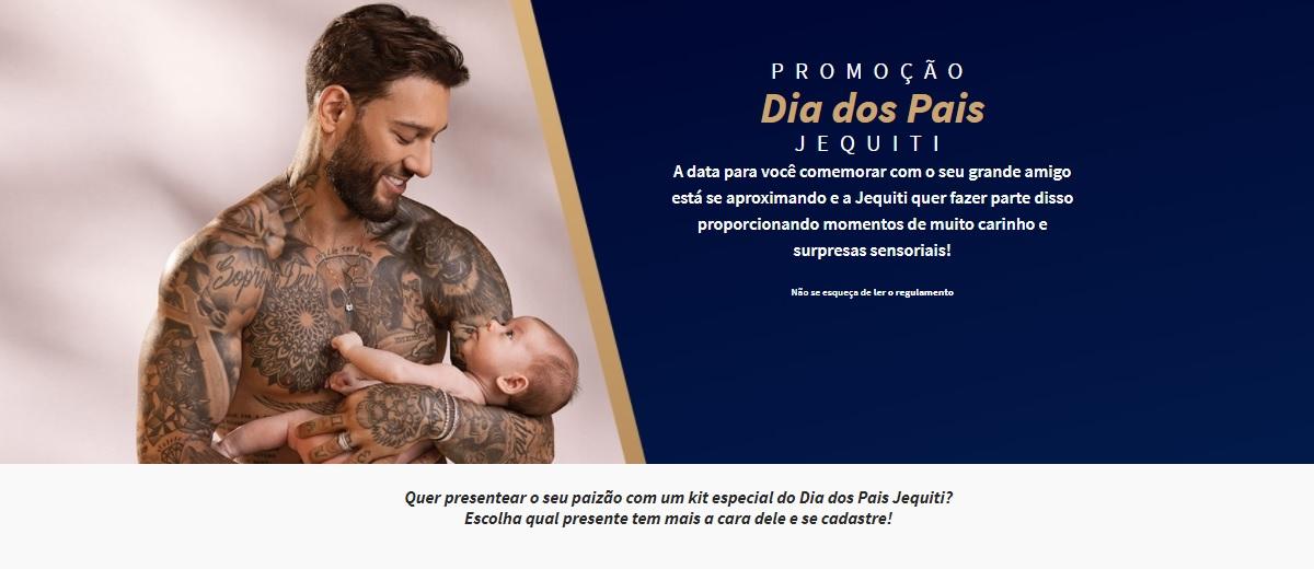 Promoção Dia dos Pais 2021 Jequiti Kits Grátis