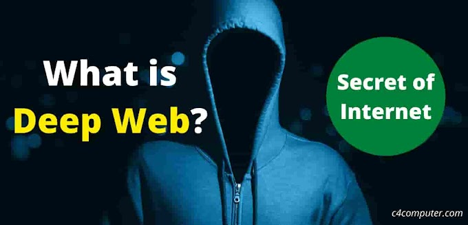 What is Deep Web: Secret of Internet | Definition & Used