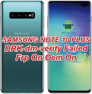 Samsung Note 10Plus SM-N975U1 Pie V9.0 DRK-dm-verity Failed Frp On Oem On Offical Firmware Stock Rom/Flash file Download