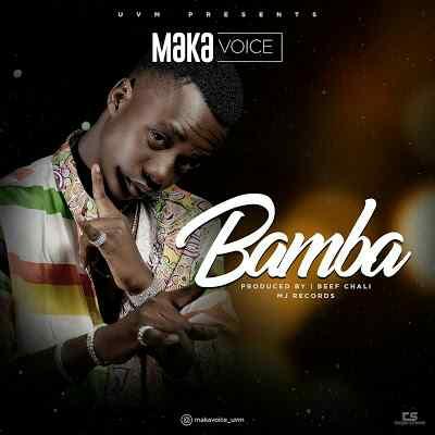 Download Mp3 | Maka Voice - Bamba