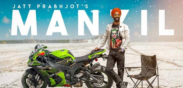 Manzil Lyrics – Jatt Prabhjot