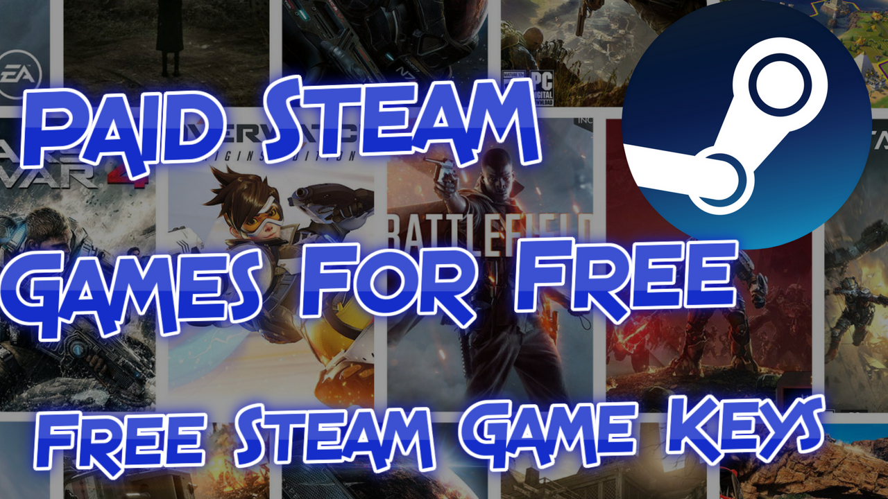 How To Get Free Steam Keys Legally - Paid Steam Games For