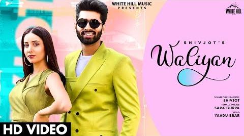 Waliyan Lyrics   Shivjot  Sara Gurpal   Marianna Hovhannisian   Latest Punjabi Video Song   New Song 2020