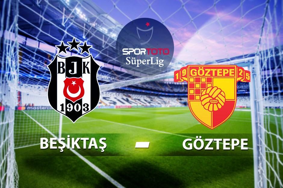 Beşiktaş - Göztepe maçı Şifresiz canlı maç izle