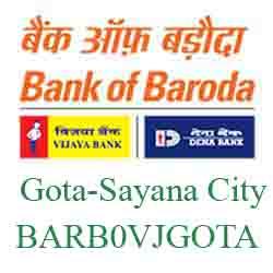 Vijaya Baroda Gota-Sayana City Branch Ahmedabad New IFSC