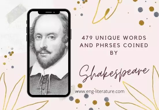 479 Unique Words & Pharses coined by Shakespeare