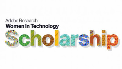 Adobe Research Women-in-Technology Scholarship Opportunities 2020 for Undergraduate Females Students ($USD10,000 Award)