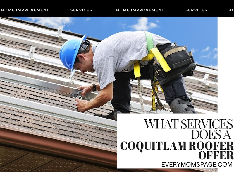 What Services Does a Coquitlam Roofer Offer