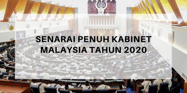 Senarai Penuh Kabinet Malaysia Tahun 2020