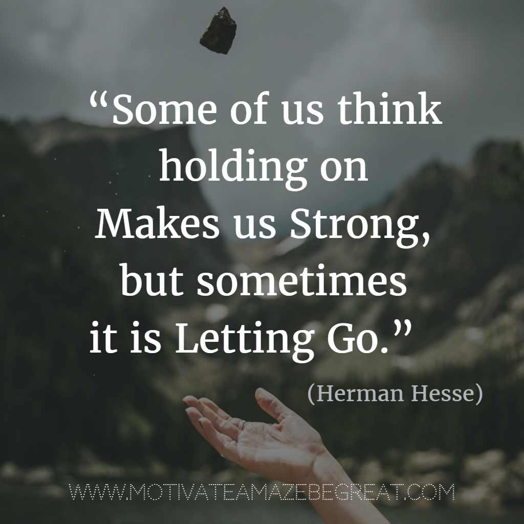 Quotes About Moving On In Life 55 Quotes About Moving On To Change Your Life For The Better