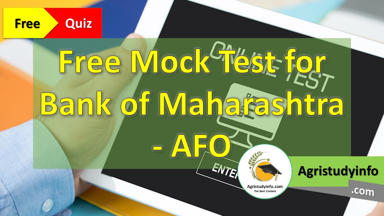 Read more about the article Free Mock Test For Bank of Maharashtra AFO, IBPS-AFO, NABARD – 2nd