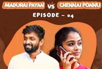 Madurai Payan vs Chennai Ponnu | Episode 04 | Tamil Series | Circus Gun