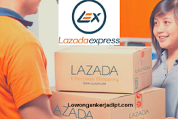 Lowongan Kerja Lazada ELogistics (LEL Express)