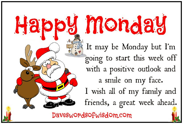Daveswordsofwisdom.com: Hope you have a great week ahead.