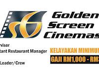 Golden Screen Cinemas Sdn Bhd - Gaji RM1,000 - RM3,800