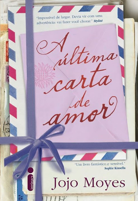 News: A Ultima Carta de Amor, de Jojo Moyes. 17