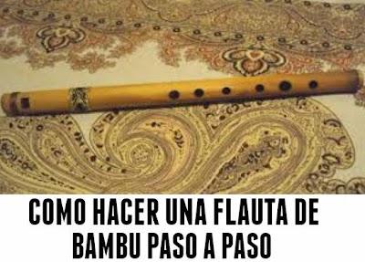 Como hacer una Flauta de Bambu Paso a Paso