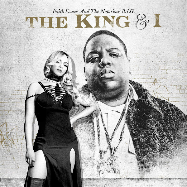 Faith Evans & The Notorious B.I.G. - The King & I Cover