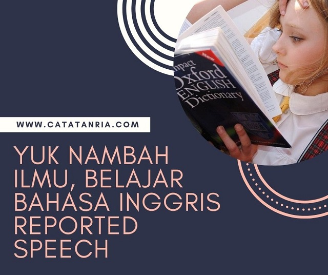 Belajar Bahasa Inggris Reported Speech