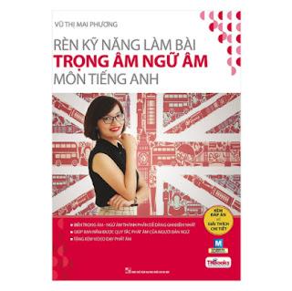 Rèn Kỹ Năng Làm Bài Trọng Âm Ngữ Âm Môn Tiếng Anh ( bản 2019) ebook PDF EPUB AWZ3 PRC MOBI