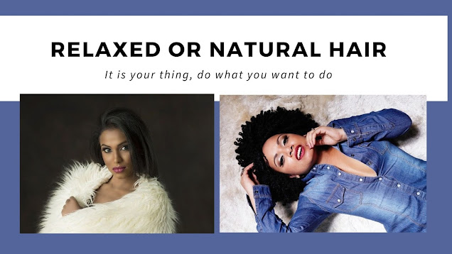 Relaxed Or Natural Hairstyles